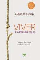 Viver é a melhor opção - André Trigueiro