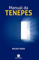 Manual da Tenepes - Waldo Vieira