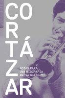 Cortázar - Mario Goloboff