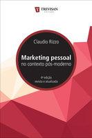 Marketing pessoal no contexto pós-moderno - Claudio Rizzo