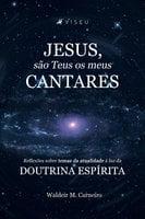 Jesus, são teus os meus cantares - Waldeir M. Carneiro