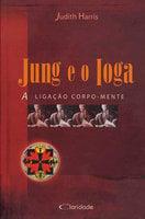 Jung e o Ioga - Judith Harris