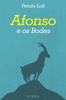 Afonso e os bodes - Pétala Loli