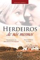 Herdeiros de nós mesmos - Maurício de Castro