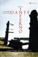 O primeiro passo de Dante para o inferno - Guilherme Almeida Mascarenhas
