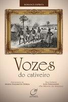 Vozes do cativeiro - Maria Nazareth Dória