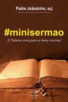#minisermão - João Carlos Almeida