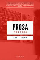 Prosa Poética - Assis Silva
