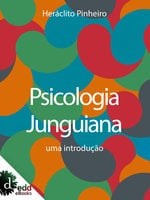 Psicologia junguiana : uma introdução - Heráclito Pinheiro