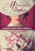Mademoiselle Sophie - Cristiane Peixoto Queiroga