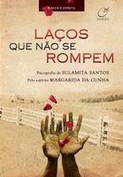 Laços que não se rompem - Sulamita Santos