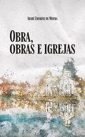 Obra, obras e igreja - Ararê Zavarise de Moura