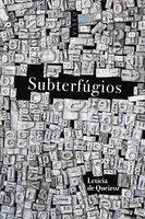 Subterfúgios - Letícia de Queiroz