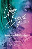 Anna Beyer e o mistério da família Freh - Eliane Rosa Correia