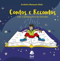 Contos e Recontos - Andreia Marques Melo
