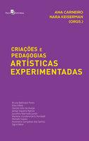 Criações e Pedagogias Artísticas Experimentadas - Nara Keiserman