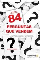 84 perguntas que vendem - Jaques Grinberg