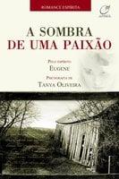 A sombra de uma paixão - Tanya Oliveira