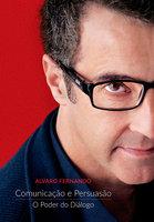 Comunicação e Persuasão - Alvaro Fernando