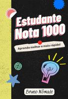 Estudante nota 1000 - Bruno Nômade