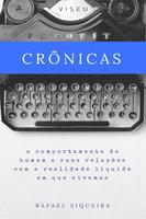 Crônicas - Rafael Siqueira