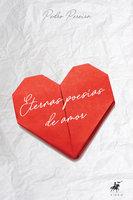 Eternas poesias de amor - Pedro Pereira