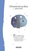 O encanto da Lua Nova - Alonso Alvarez