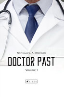 Doctor Past - Nathália C. A. Machado