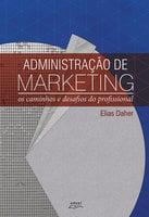 Administração de marketing - Elias Daher Junior