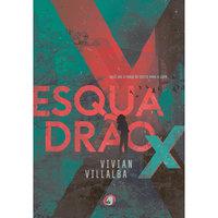 Esquadrão X - Vivian Villalba