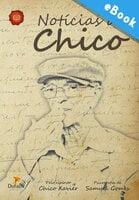 Notícias de Chico - Samuel Gomes