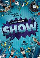 A Minha Turma é Show - Arnaldo Devianna