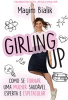 Girling Up - Mayim Bialik