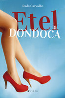 Etel, a dondoca - Dado Carvalho