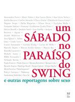 Um sábado no paraíso do swing - Marcelo Duarte, Fernando Sabino, Juca Kfouri, Millôr Fernandes, Paulo Francis, Walcyr Carrasco