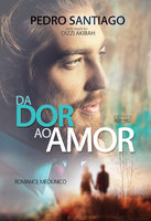 Da dor ao amor - Pedro Santiago, Dizzi Akibah