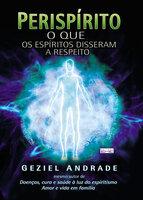 Perispírito - Geziel Andrade