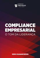 Compliance empresarial - Edmo Colnaghi Neves