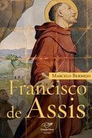 Francisco de Assis - Marcelo Bermejo