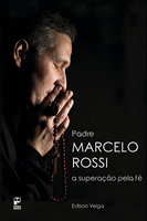 Padre Marcelo Rossi - Edison Veiga