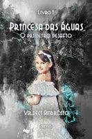 Princesa das águas - Valdeci Ambrosio