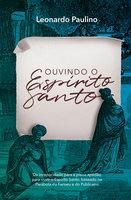 Ouvindo o Espírito Santo - Leonardo Paulino