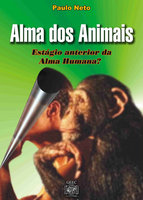 Alma dos animais: Estágio anterior da alma humana ?