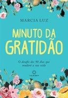 Minuto da gratidão - Marcia Luz