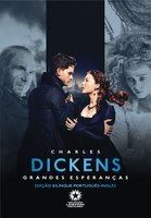 Grandes Esperanças: Great Expectations - Charles Dickens