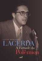 Lacerda - Lucas Berlanza