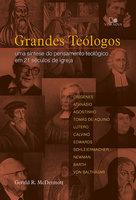 Grandes teólogos - Gerald McDermott