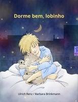 Dorme bem, lobinho - Ulrich Renz