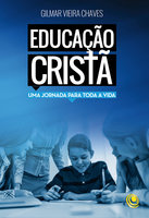 Educação cristã - Gilmar Chaves
