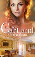 A volta do sedutor - Barbara Cartland